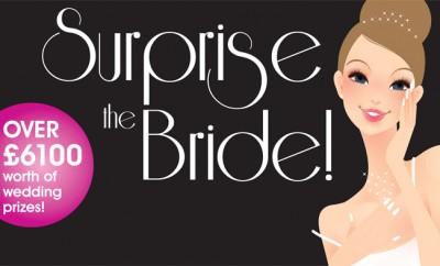 Surprise the bride