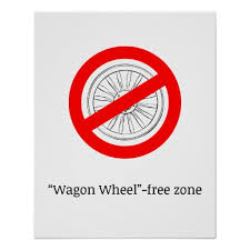 no wagon wheel